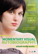 Momentary Visual Autobiography-- exhibition publicity