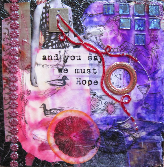 We must hope, 8in x 8in mixed media collage on canvas, 2010
