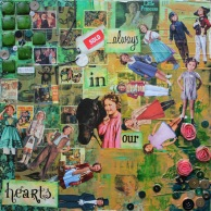 ...always in our hearts. 24in x 24in mixed media collage on canvas, 2013