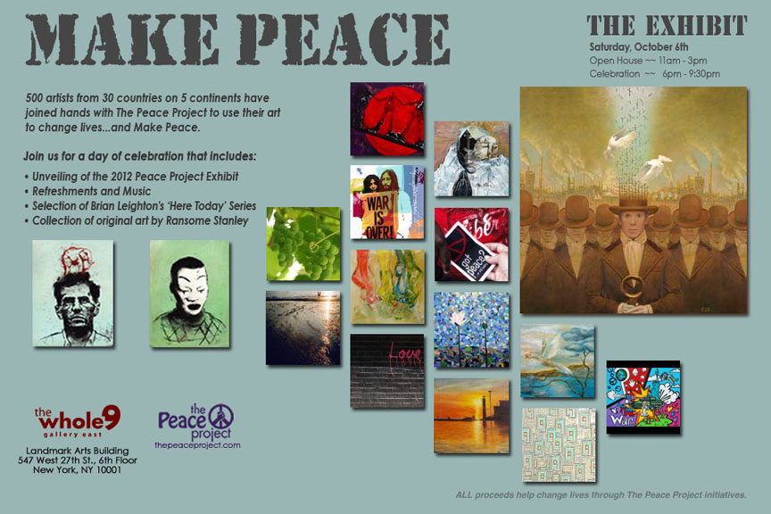 Peace Project Exhibition marketing for the viewing in New York. 2012
