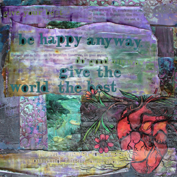 Give the World Your Best, mixed media collage on canvas, 2011