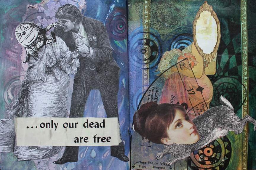 ...only our dead are free