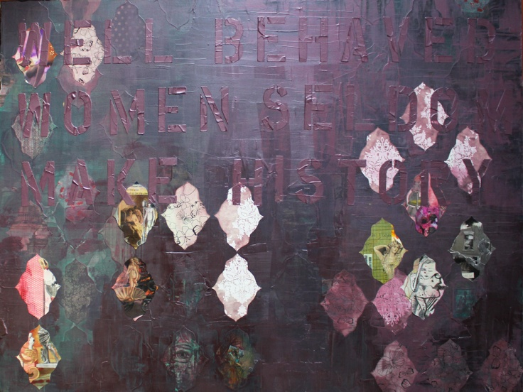 Well behaved women..., 4ft x 3ft mixed media on canvas, 2014