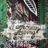 """I am growing"" Affirmations visual journal • Carly Swenson, 2018"